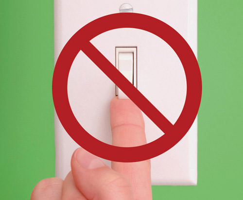 Do not use light switch